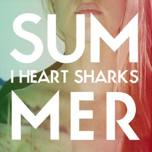 Image of I Heart Sharks - Summer LP-CD