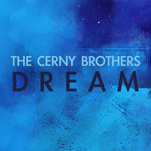 "Image of The Cerny Brothers ""Dream"" CD (2011)"