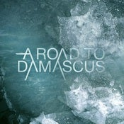 Image of A Road To Damascus debut album - hard copy (FIRST 100 SIGNED)