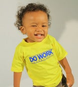 Image of DO WORK. Toddlers Tee (Yellow)