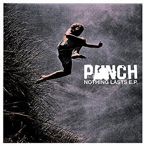 "Image of PUNCH - ""Nothing Lasts"" 7"" EP"