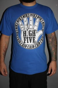 Image of High Five - Blue - Limited Supply and Sizes Left!!!!