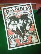 Image of DANNY & THE CHAMPIONS OF THE WORLD Silkscreen Print Poster