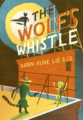 Image of The Wolf's Whistle