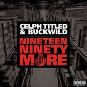 Image of Celph Titled & Buckwild - Nineteen Ninety More 2CD