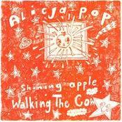 Image of Alicja-Pop! &quot;Shining Apple&quot; b/w &quot;Walking The Cow&quot; 7&quot;