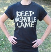 Image of Keep Nashville Lame T-Shirt