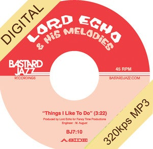 Image of Lord Echo - Things I Like To Do / Long Time No See Digi-7""