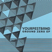 "Image of Your Pest Band - Ground Zero EP 7"" (Snuffy Smile)"