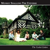 "Image of MONKEY SWALLOWS THE UNIVERSE ""The Casket Letters"""