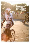 Image of Boneshaker Magazine Issue 7