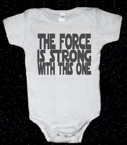 Image of THE FORCE IS STRONG WITH THIS ONE STAR WARS BABY ONESIE ONE PIECE BODY SUIT