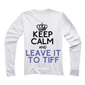 Image of Keep Calm Tiff
