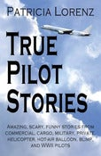 Image of True Pilot Stories