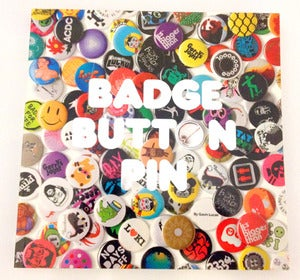 Image of BADGE | BUTTON | PIN By Gavin Lucas