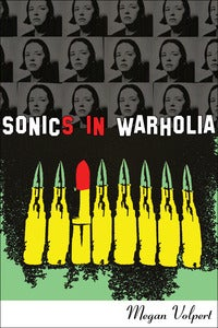 Image of Sonics in Warholia by Megan Volpert (eBOOK)