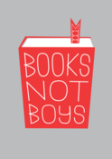 Image of Books Not Boys print