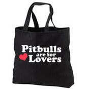 Image of Pit Bulls are for Lovers Tote