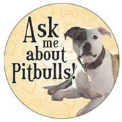 Image of Ask Me About Pit Bulls Magnet