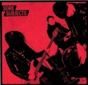 Image of Sore Subjects S/T 7""