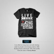 "Image of T-Shirt ""Live Your Lives, Dreams, and Passions With Beating Hearts"""