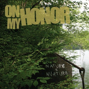 Image of On My Honor- Nature and Nurture (Limited Edition 12&quot; Vinyl)
