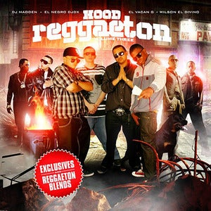 Image of HOOD REGGAETON VOLUME  3 - &quot;EL NEGRO&quot; DJ DX - DJ MADDEN - EL VACAN G - WILSON EL DIVINO