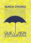 Image of Cartel &quot;Nunca choveu&quot;