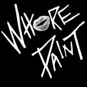 Image of Whore Paint Menarchy 7""