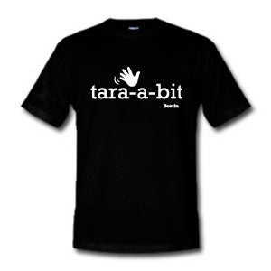 Image of Tara a Bit. Bostin Design - Black, available as Tee Shirt and Poster