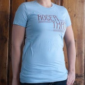 Image of Ladies Roger That Tee