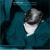 Image of SimpleSongs - The End of Things You Wished Would Last Forever EP