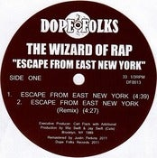 Image of THE WIZARD OF RAP &quot;Escape from East New York&quot; ***SOLD OUT***