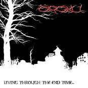 Image of Oroku - Living Through The End Time... CD