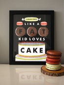 "Image of ""Love You Like a Fat Kid Loves Cake"""