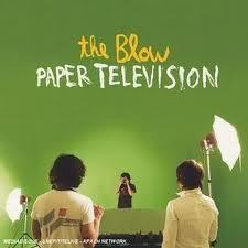 Image of THE BLOW - PAPER TELEVISION
