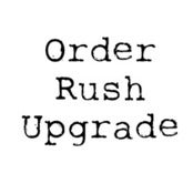 Image of Rush Order Upgrade