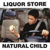Image of Liquor Store / Natural Child split 7""