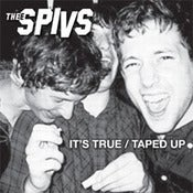 Image of Thee Spivs &quot;It's True / Taped Up&quot; 7&quot;
