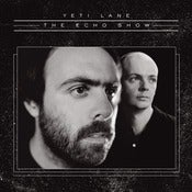 Image of SCR040 - Yeti Lane - 'The Echo Show' double CD