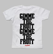Image of Gimme The Fruit