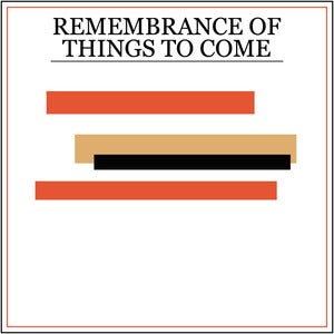 Image of Princeton: Remembrance Of Things To Come
