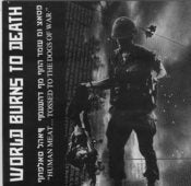 "Image of World Burns to Death "" Human Meat Tossed To the Dogs of War"" 7"""