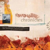 Image of Visual Chronicles by Linda Woods and Karen Dinino