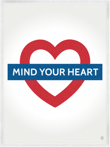 Image of Mind Your Heart Print