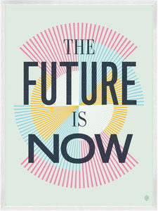 Image of The Future Is Now Print