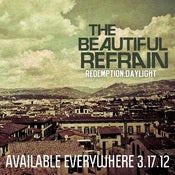 Image of The Beautiful Refrain - Redemption:Daylight