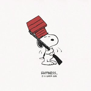 Image of Happiness... is a Warm Gun