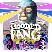 Image of Hooded Fang - Tosta Mista (VINYL+CD)