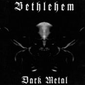 Image of Bethlehem - Dark Metal (DigiCD)